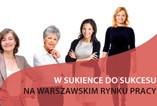 W sukience do sukcesu na warszawskim rynku pracy – konferencja DFS